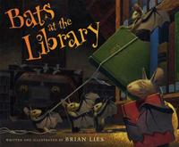 Bats at the Library by Brian Lies
