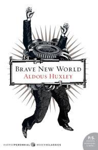 In <i>Brave New World</i>, literature is outlawed—people want to feel only good, all the time.
