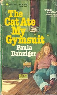 <i>The Cat Ate My Gymsuit</i> by Paula Danziger