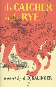 Cover of <i>The Catcher in the Rye</i> by J.D. Salinger