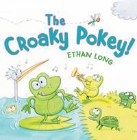 The Croaky Pokey by Ethan Long