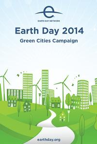 Earth Day 2014 Green Cities Campaign