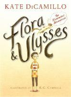 Flora & Ulysses by Kate DiCamillo, illustrated by K. G. Campbell