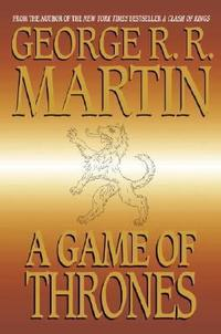 Book cover of <i>A Game of Thrones</i> by George R. R. Martin