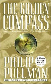 Philip Pullman's <i>The Golden Compass,</i> the first book in the bestselling