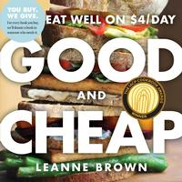 <i>Good and Cheap</i> was written with the $4/day SNAP (food stamps) budget in mind and features creative recipes for eating delicious and healthy food on a limited budget.