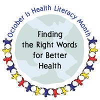 October is Health Literacy Month!