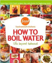 How to Boil Water, by the Food Network
