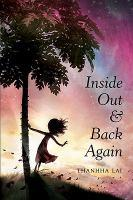 Inside Out &Back Again by Thanhha Lai