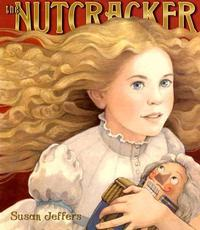 The Nutcracker by Susan Jeffers