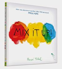 Mix It Up! by Herve Tullet