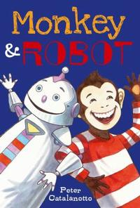 Monkey & Robot is Peter Catalanotto's latest hit!