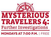Mysterious Travelers 4: Internal Investigations