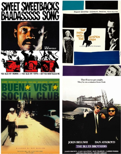 Sweet Sweetback's Baadasssss Song (1971), The Man With the Golden Arm (1955), Buena Vista Social Club (1999), and The Blues Brothers (1980)