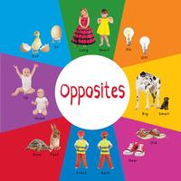 Concept books about opposites teach preschoolers to recognize and identify size (big/small), spatial relationships (over/under), and even emotions (happy/sad).