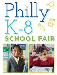 Join us in partnership with Great Philly Schools at the K-8 Fair!
