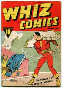 Shazam / Captain Marvel's 1st appearance was in <i>Whiz Comics</i> #2 (cover-dated Feb. 1940), published by Fawcett Comics.