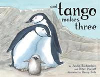 Cover of <i>And Tango Makes Three</i> by Peter Parnell and Justin Richardson