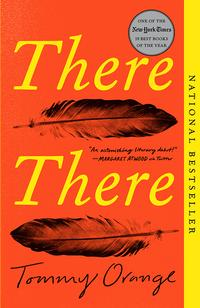 <i>There There</i> by Tommy Orange