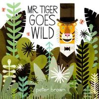 Mr. Tiger Goes Wild by Peter Brown was just announced as Winner of the 2014 Boston Globe Horn Book Award for Picture Books.