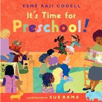 It's Time for Preschool! By Esme Raji Codell