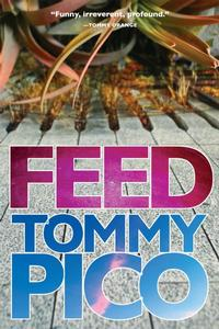 <i>Feed</i> by Tommy Pico