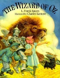 The Wizard of Oz by L. Frank Baum with illustrations by Charles Santore